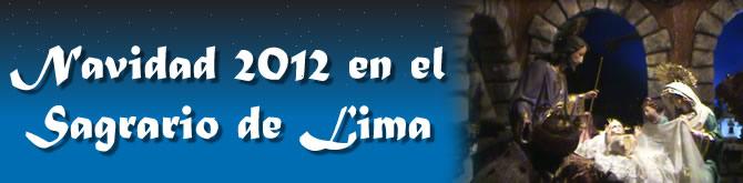 Navidad 2012 en el Sagrario de Lima